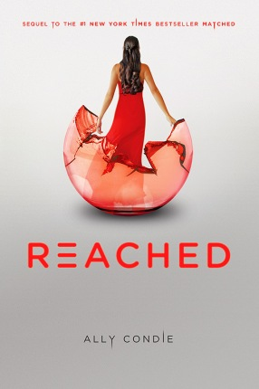 Reached by Ally Condie Book Cover Review